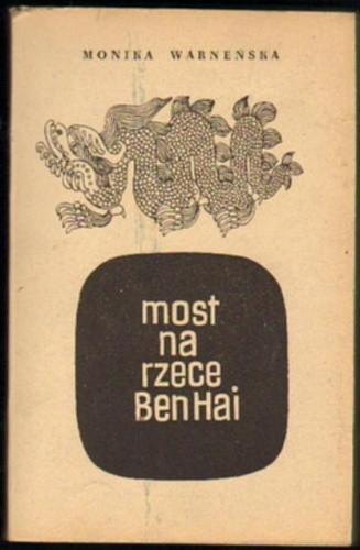 Okładka książki Most na rzece Ben Hai
