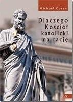 Okładka książki Dlaczego Kościół katolicki ma rację