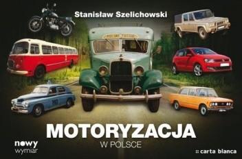 Okładka książki Motoryzacja w Polsce
