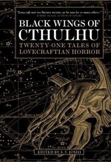 Okładka książki Black Wings of Cthulhu: Twenty-One Tales of Lovecraftian Horror