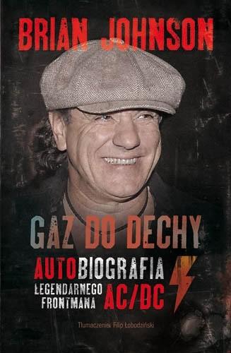 Okładka książki Gaz do dechy. Autobiografia legendarnego frontmana AC/DC