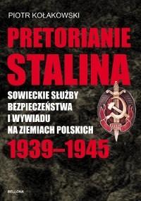 Okładka książki Pretorianie Stalina