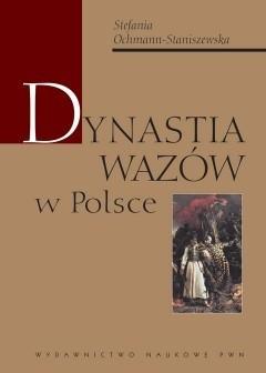 Okładka książki Dynastia Wazów w Polsce