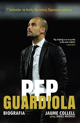Okładka książki Pep Guardiola. Biografia