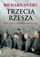 Trzecia Rzesza. Historia imperium