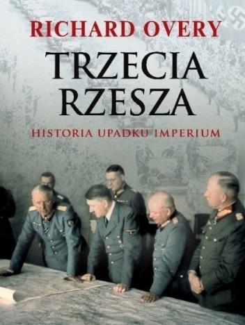 Okładka książki Trzecia Rzesza. Historia imperium
