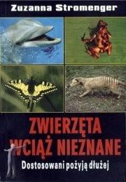 Okładka książki Zwierzęta wciąż nieznane