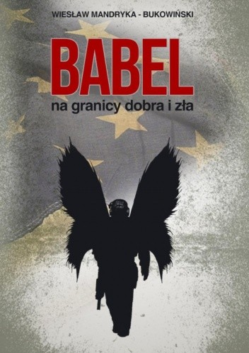 Okładka książki Babel, na granicy dobra i zła