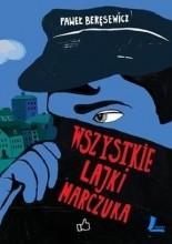 Wszystkie lajki Marczuka - Paweł Beręsewicz
