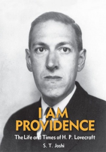 Okładka książki I Am Providence: The Life and Times of H. P. Lovecraft: Vol. 2