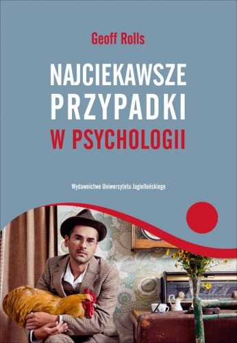 Okładka książki Najciekawsze przypadki w psychologii