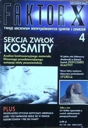 Okładka książki Faktor X Twoje archiwum niewyjaśnionych zjawisk i zdarzeń, nr 4
