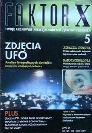 Okładka książki Faktor X Twoje archiwum niewyjaśnionych zjawisk i zdarzeń, nr 5