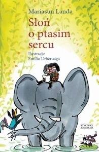 Okładka książki Słoń o ptasim sercu
