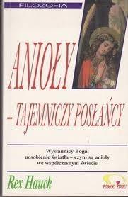 Okładka książki Aniołowie - tajemniczy posłańcy