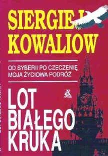 Okładka książki Lot białego kruka Od Syberii po Czeczenię - moja życiowa podróż.