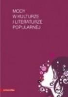 Mody w kulturze i literaturze popularnej
