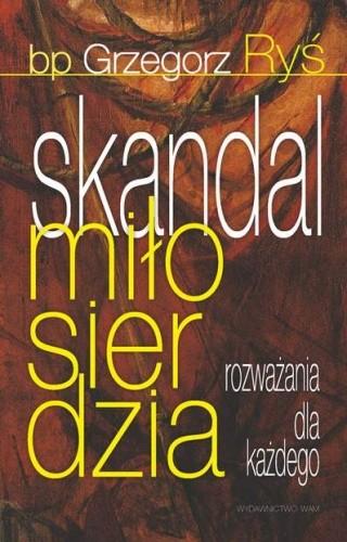 Okładka książki Skandal miłosierdzia