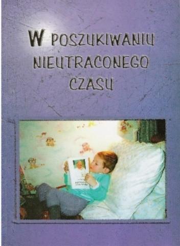 Okładka książki W poszukiwaniu nieutraconego czasu