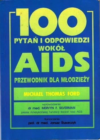 Okładka książki 100 pytań i odpowiedzi wokół AIDS