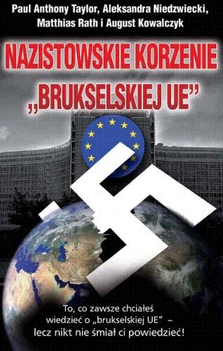 Okładka książki Nazistowskie korzenie Brukselskiej UE