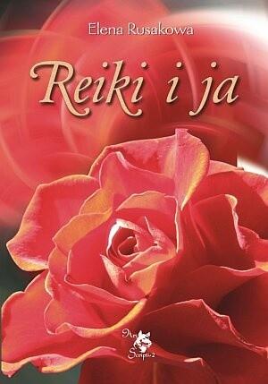 Okładka książki Reiki i ja