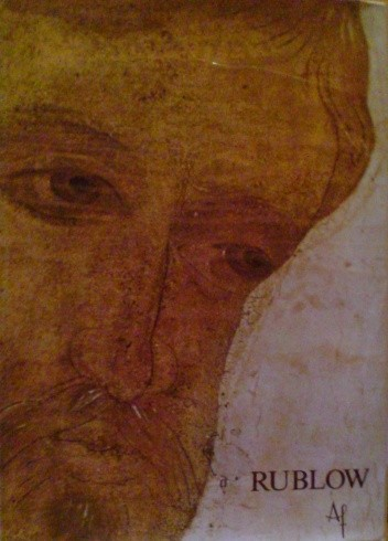 Okładka książki Rublow: malarz fresków i ikon