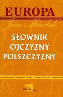 Okładka książki Słownik ojczyzny polszczyzny