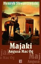 Okładka książki Majaki Angusa Mac Og