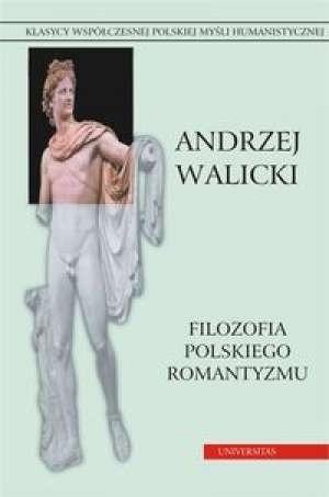 Okładka książki Filozofia polskiego romantyzmu