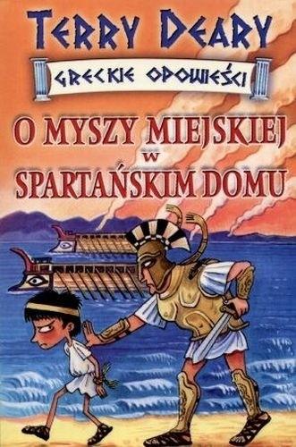 Okładka książki O myszy miejskiej w spartańskim domu