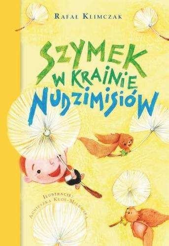 Okładka książki Szymek w krainie nudzimisiów