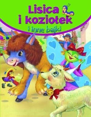 Okładka książki Lisica i koziołek i inne bajki