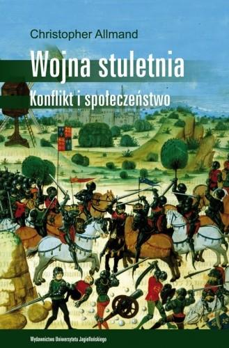 Okładka książki Wojna stuletnia. Konflikt i społeczeństwo