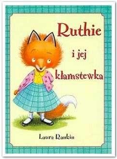 Okładka książki Ruthie i jej kłamstewka