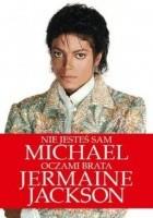 Nie jesteś sam: Michael oczami brata