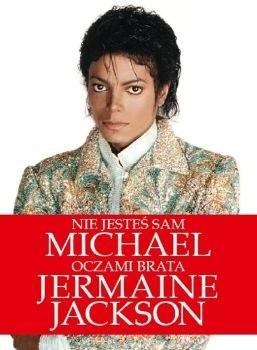 Okładka książki Nie jesteś sam: Michael oczami brata