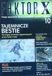 Okładka książki Faktor X Twoje archiwum niewyjaśnionych zjawisk i zdarzeń, nr 10