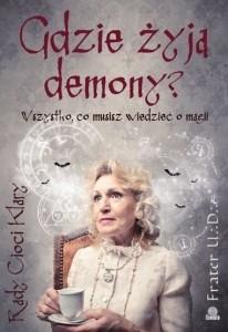 Okładka książki Gdzie żyją demony? Wszystko, co musisz wiedzieć o magii