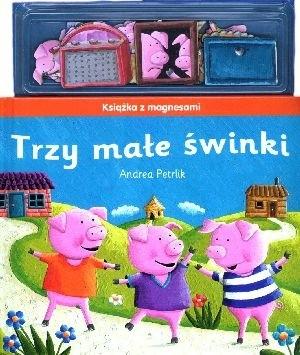 Okładka książki Trzy małe świnki. Książka z magnesami