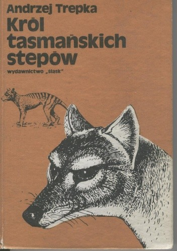 Okładka książki Król tasmańskich stepów