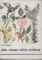 Dziko rosnące rośliny użytkowe