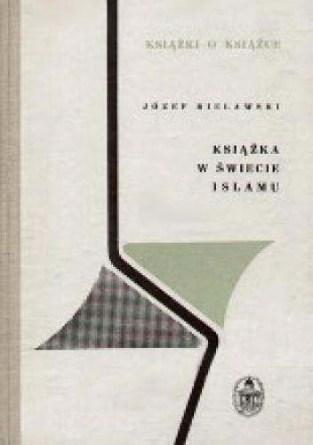 Okładka książki Książka w świecie islamu