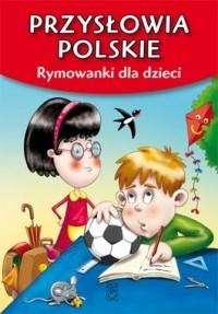 Okładka książki Przysłowia polskie. Rymowanki dla dzieci