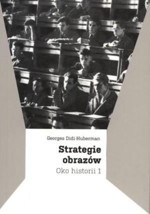 Okładka książki Strategie obrazów. Oko historii 1