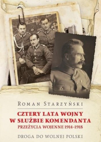 Okładka książki Cztery lata wojny w służbie Komendanta