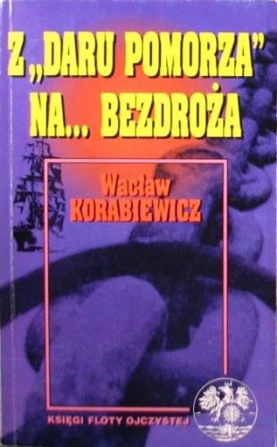 Okładka książki Z Daru Pomorza na ... bezdroża