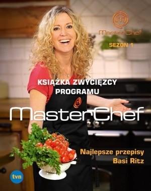Okładka książki Najlepsze przepisy Basi Ritz. Książka zwycięzcy programu MasterChef