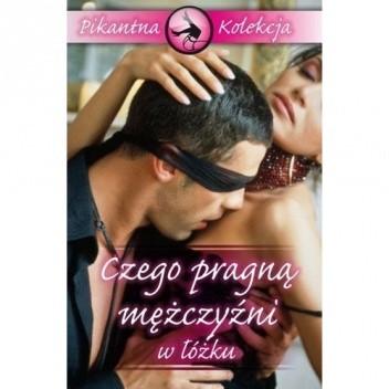 Okładka książki Czego pragną mężczyźni w łóżku