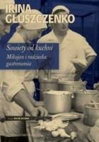 Sowiety od kuchni. Mikojan i radziecka gastronomia